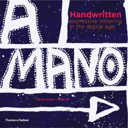 Steven Heller: Handwritten: Expressive Lettering in the Digital Age