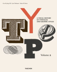 Alston W Purvis: Type. A Visual History of Typefaces & Graphic Styles, 1901-1938 (v. 2)