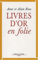 A. Riou: Livre d'or en folie