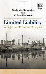 Stephen M. Bainbridge: Limited Liability: A Legal and Economic Analysis