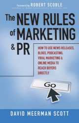 David Meerman Scott: The New Rules of Marketing and PR