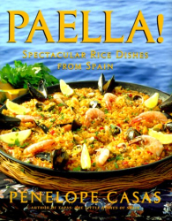 Penelope Casas: Paella!: Spectacular Rice Dishes from Spain