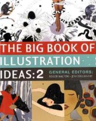 Roger Walton: The Big Book of Illustration Ideas 2 (Big Book of Illustration Ideas)