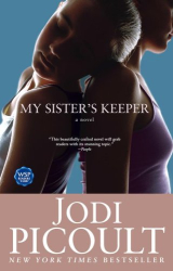 Jodi Picoult: My Sister's Keeper: A Novel