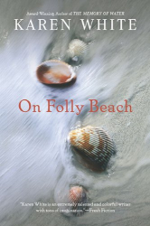 Karen White: On Folly Beach