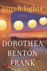Dorothea Benton Frank: Porch Lights