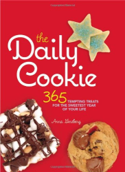 Anna Ginsberg: The Daily Cookie: 365 Tempting Treats for the Sweetest Year of Your Life