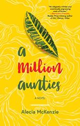 Alecia McKenzie: A Million Aunties
