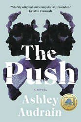 Ashley Audrain: The Push