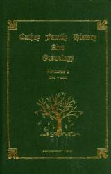 Boyt Henderson Cathey: Cathey Family History and Genealogy, Vol. 1: 1700-1900