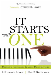 J. Stewart Black: Starts with One, It: Changing Individuals Changes Organizations
