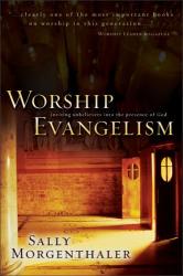 Sally Morgenthaler: Worship Evangelism