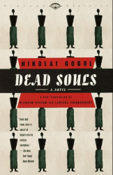 Nikolai Gogol: Dead Souls: A Novel