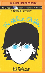 R. J. Palacio: The Julian Chapter: A Wonder Story