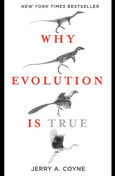 Jerry A. Coyne: Why Evolution Is True