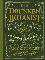 Amy Stewart: The Drunken Botanist