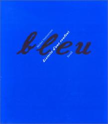Michel Pastoureau: Bleu : Histoire d'une couleur