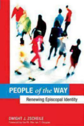 Dwight J. Zscheile: People of the Way: Renewing Episcopal Identity