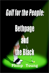 Philip Young: Golf for the People: Bethpage and the Black