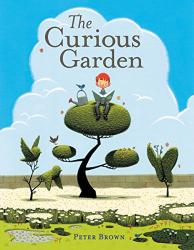 Brown, Peter: The Curious Garden