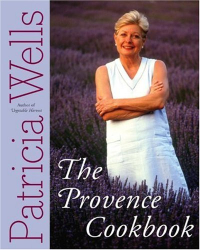 Patricia Wells: The Provence Cookbook
