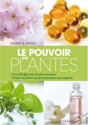 James-A Duke: Le Pouvoir des plantes