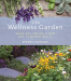Shawna Coronado: The Wellness Garden: Grow, Eat, and Walk Your Way to Better Health