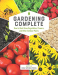 Authors of Cool Springs Press: Gardening Complete: How to Best Grow Vegetables, Flowers, and Other Outdoor Plants