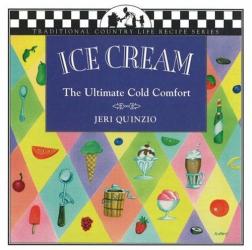 Jeri Quinzio: Ice Cream: The Ultimate Cold Comfort