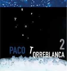 Paco Torreblanca: Paco Torreblanca Volume 2