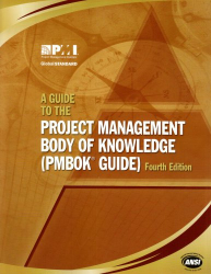 : A Guide to the Project Management Body of Knowledge: (Pmbok Guide)