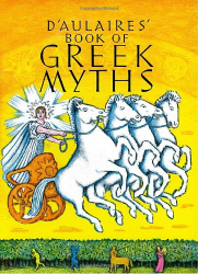 Ingri d'Aulaire: D'Aulaires' Book of Greek Myths