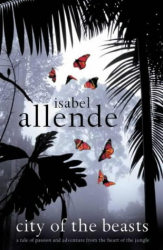 Isabel Allende: City of the Beasts