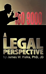 James W. Kolka: Iso 9000: A Legal Perspective