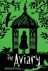 Kathleen O'Dell: The Aviary