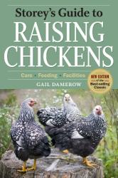Gail Damerow: Storey's Guide to Raising Chickens