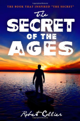 Robert Collier: The Secret of the Ages