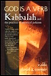 David A. Cooper: God Is a Verb: Kabbalah and the Practice of Mystical Judaism