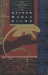 Rainer Maria Rilke: The Selected Poetry of Rainer Maria Rilke: Bilingual Edition (English and German Edition)