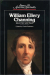 : William Ellery Channing: Selected Writings (Sources of American Spirituality)