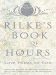 Anita Barrows: Rilke's Book of Hours: Love Poems to God