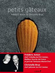 Frédéric Anton: Petits gâteaux