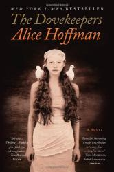 Alice Hoffman: Dovekeepers, The