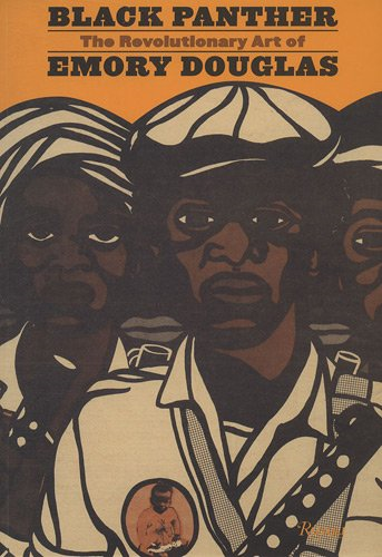 Black Panther  the revolutionary art of Emory Douglas. The first book to show the provocative posters and groundbreaking graphics of the Black Panther Party. The Black Panther Party for Self Defense, formed in the aftermath of the assassination of Malcolm X in 1965, sounded a defiant cry for an end to the institutionalized subjugation of African Americans. The Black Panther newspaper was founded to articulate the party's message, and artist Emory Douglas became the paper's art director and later the party's minister of culture. Douglas's artistic talents and experience proved a powerful combination: his striking collages of photographs and his own drawings combined to create some of the era's most iconic images. This landmark book brings together a remarkable lineup of party insiders who detail the crafting of the party's visual identity.