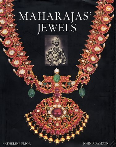 Maharajas' Jewels by Katherine Prior: The fascinating stories of Indian princes and their jewelry and precious stones are brought together in this sumptuously illustrated narrative tracing the rise and fall of India's leading royal houses through the dramatic fortunes of their crown jewels. Famed since antiquity as a supreme source of diamonds, rubies, and sapphires, the Indian subcontinent afforded untold symbols of power and prestige to its many kings. From the sixteenth century forward, these stone were sought with unscrupulous avidity by the crowned heads of Europe, but even the rapacity of the British Empire failed to devour all of India's treasures. In the twentieth century, in a final flowering of regal splendor, many maharajas traveled to the West to have their jewels reset by the most prestigious jewelers of Paris, London, and Rome. It is this encounter between Indian princely magnificence and the best of European jewelry design that forms the book's centerpiece. The authors offer a fresh, vigorous text drawing on original material from a wide range of government and private archives, and featuring many hitherto unpublished pictures alongside more familiar ones. From Sanskrit dramatists extolling the riches of India to the finest of modern Europe's jewelers crossing Asia in search of royal clients, a broad gamut of real voices and resplendent images brings to life the story of India's royal gems.