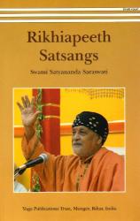 Swami Satyananda Saraswati: Rikhiapeeth Satsangs