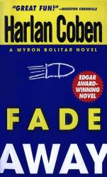 Harlan Coben: Fade Away (Myron Bolitar)