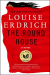 Louise Erdrich: The Round House: A Novel