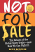 David Batstone: Not for Sale: The Return of the Global Slave Trade--and How We Can Fight It