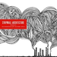 Stripmall Architecture - Radium Girls